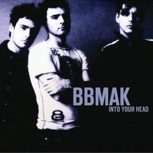 BBMak-Into-Your-Head